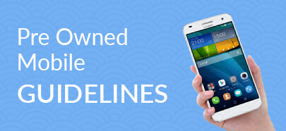 Pre Owned Mobile Guidelines